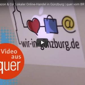 Local-Commerce-Initiative aus Günzburg in Bild und Ton